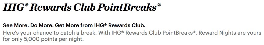 IHG Rewards Club PointBreaks Summary