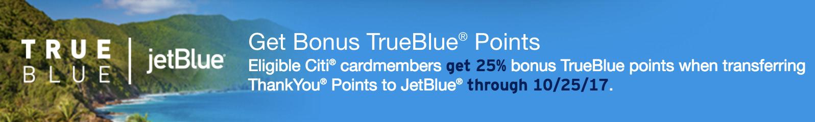 JetBlue TrueBlue 25 Percent Transfer Bonus from ThankYou Points Banner