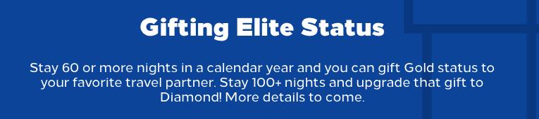 Hilton Honors Gifting Elite Status