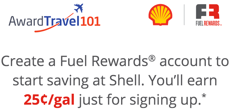 Award Travel 101 and Fuel Rewards 25 Cents Off