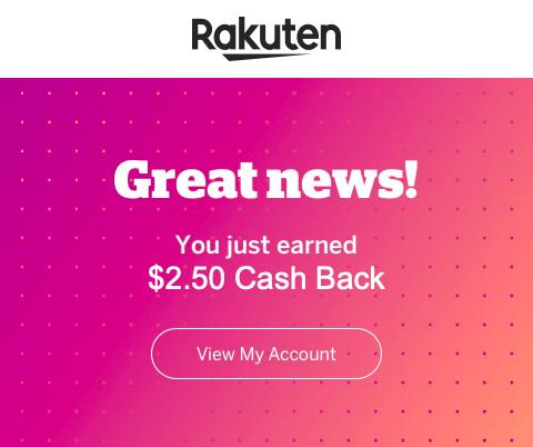 $2.50 in Cash Back earned from an ebates Rakuten shopping portal purchase
