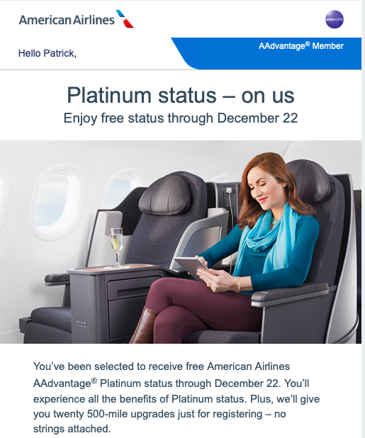 Sometimes American Airlines will give AAdvantage elite status for free!