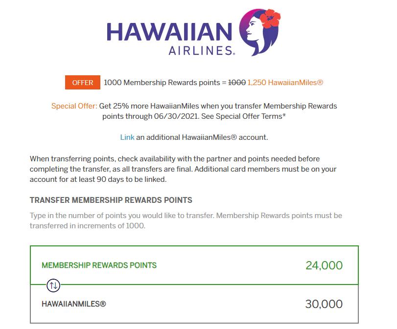 transfer 24k Membership Rewards points to Hawaiian with a 25% transfer bonus